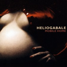 Heliogabale - Mobile Home