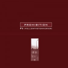 Prohibition - #5FollowtheTowncrier