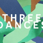Three Dances (Teaser 2014)